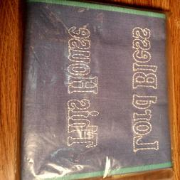 Say it with deco hand towels;LORD BLESS THIS HOUSE HAND TOWE